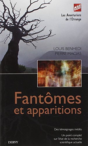 FANTOMES ET APPARITIONS: BENHEDI L MACIAS P