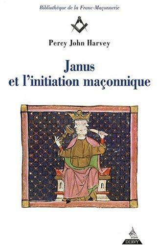 9782844545947: Janus et l'initiation maçonnique (French Edition)