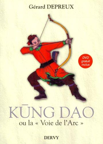 9782844546197: Kung Dao : La Voie de l'Arc (1DVD)