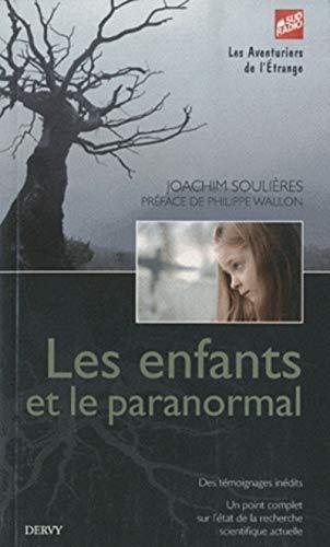 9782844546395: Les enfants et le paranormal