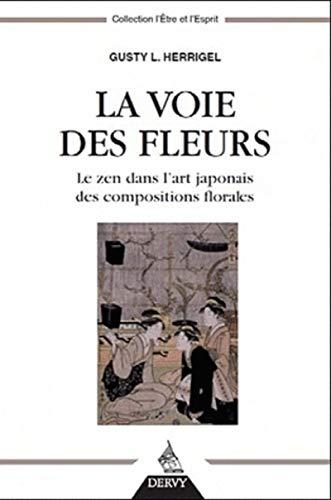 VOIE DES FLEURS -LA- NED 2011: HERRIGEL GUSTY L