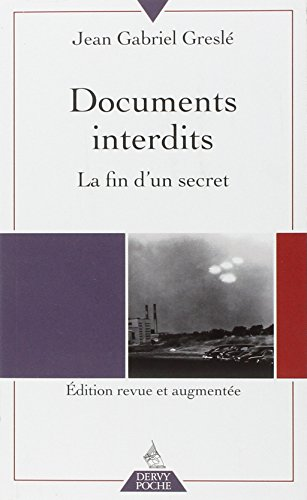 DOCUMENTS INTERDITS : LA FIN D'UN SECRET N.É.: GRESLE JEAN-GABRIEL