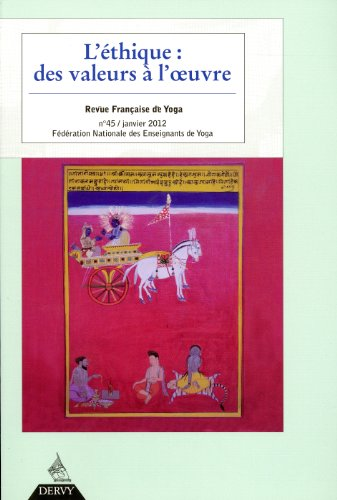 Revue Française de Yoga, N° 45, Janvier: Isabelle Morin-Larbey; Marie-Christine