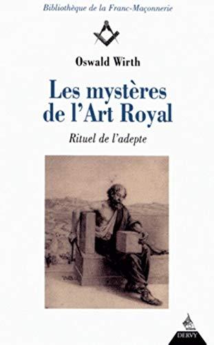 9782844549372: Les Mystères de l'art royal : Rituel de l'adepte