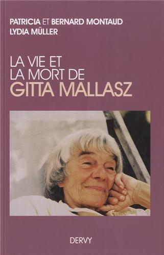 9782844549655: La vie et la mort de Gitta Mallaz