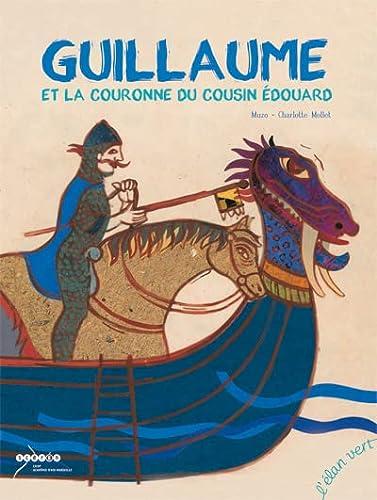 9782844551603: Guillaume et la couronne du cousin Édouard