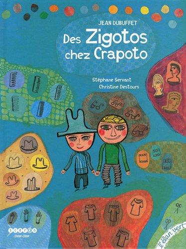 9782844551795: Des Zigotos chez Crapoto (French Edition)