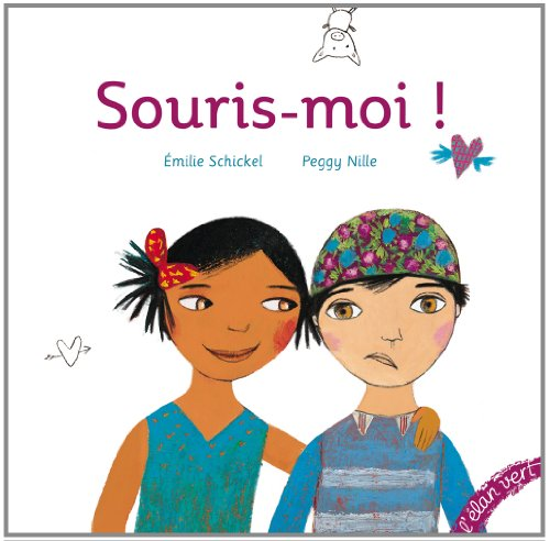 SOURIS-MOI!: SCHICKEL, EMILIE\NILLE, PEGGY