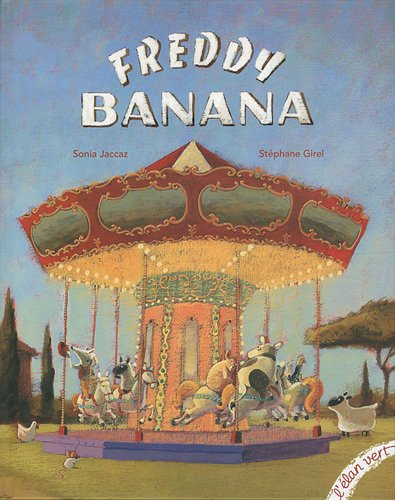 9782844551894: Freddy Banana (French Edition)