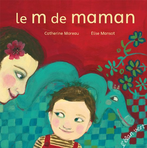 9782844552662: Le m de maman (version broche)