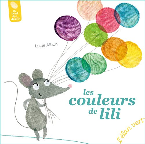 9782844552778: LES COULEURS DE LILI