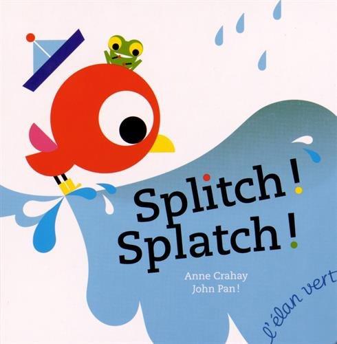 9782844553331: Splitch ! Splatch !