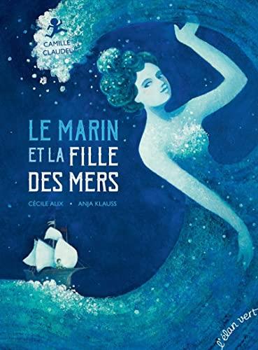 9782844554598: Pont des Arts - Le marin et la filles des mers