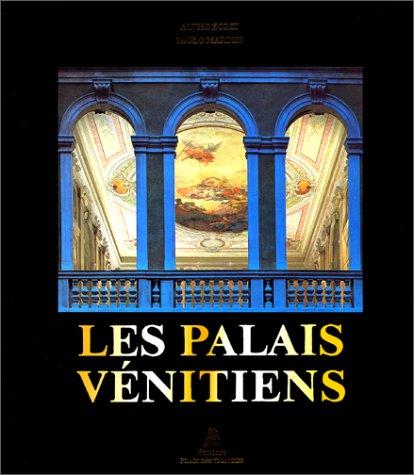 Les Palais VÃ nitiens: Alvise Zorzi