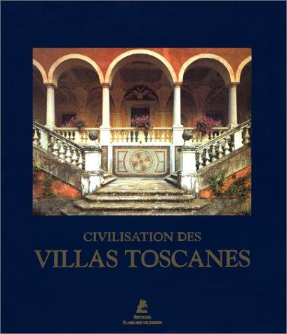 9782844590169: Civilisation des villas de Toscane