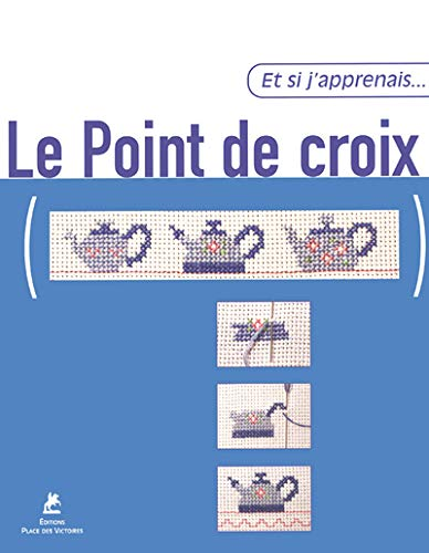 9782844590862: Le point de croix