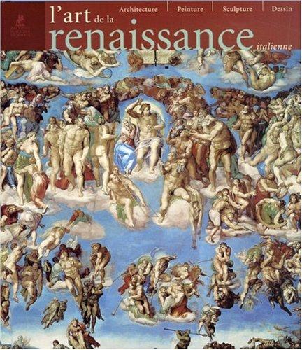 9782844590930: L'ART DE LA RENAISSANCE ITALIENNE -ARCHITECTURE, P