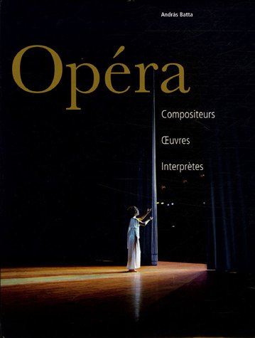 9782844591067: Opera Compositeurs CEuvres Interpretes