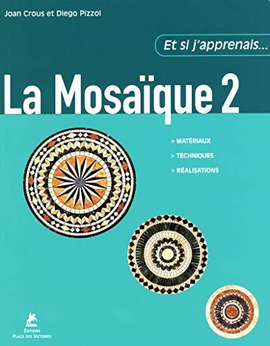 9782844591203: La Mosa�que : Tome 2