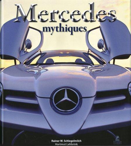 9782844591449: Mercedes mythiques