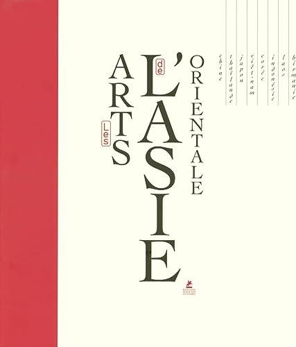 9782844591548: Les Arts de l'Asie orientale