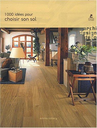 1001 idées pour choisir un sol (2844591957) by Emma Callery