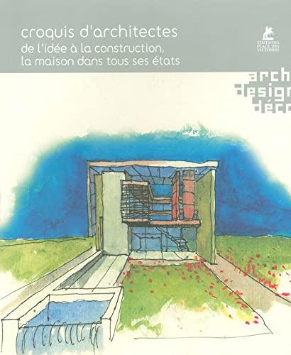 2844591981 - Croquis D\'architectes : De L\'idée À La Construction ...