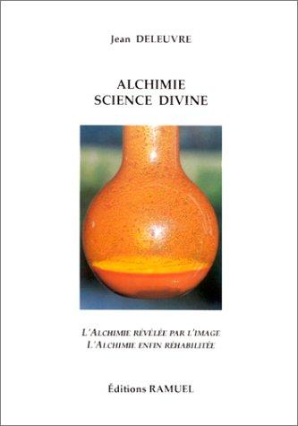 9782844610157: Alchimie, science divine