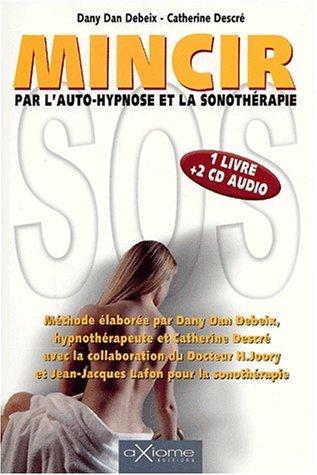 9782844620736: Mincir par l'auto hypnose (coffret)