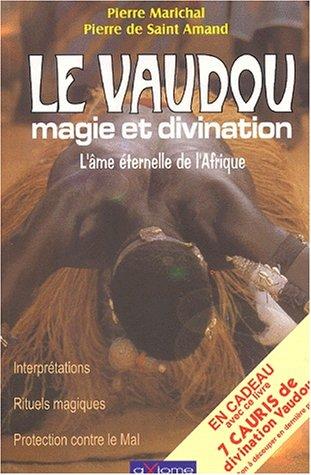 9782844620989: Le vaudou magie et divination