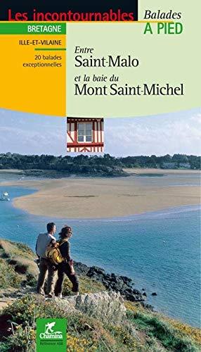 9782844661562: Entre Saint-Malo et la baie du Mont Saint-Michel : Balades � pied
