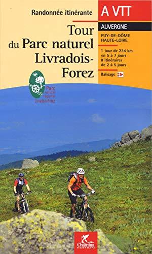 9782844661678: Tour du Parc naturel Livradois-Forez � VTT (Randonn�e itin�rante)