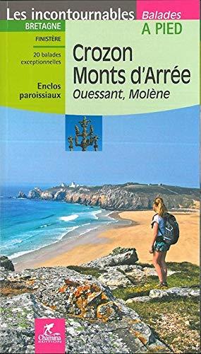 9782844662002: Crozon, Monts d'Arrée : Ouessant, Molène