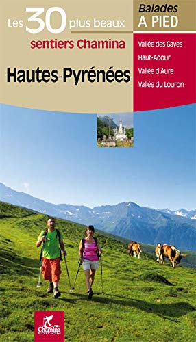 9782844662958: Hautes-Pyren�es Les 30 plus beaux sentiers
