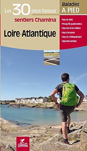 9782844663436: Loire-Atlantique : Les 30 plus beaux sentiers