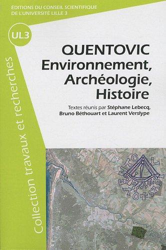 9782844671233: Quentovic : Environnement, archéologie, histoire
