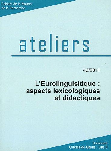L'Eurolinguistique : aspects lexicologiques et didactiques: Louis Begioni; Gilbert