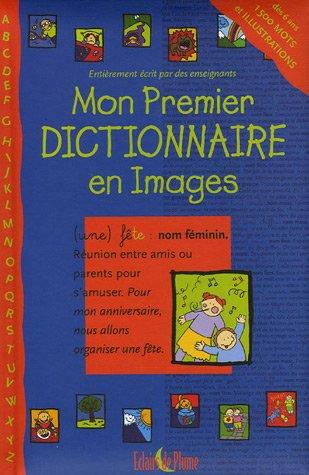 9782844700704: Mon Premier Dictionnaire en Images