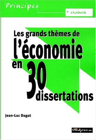 9782844721549: Les grands thèmes de l'économie en 30 dissertations