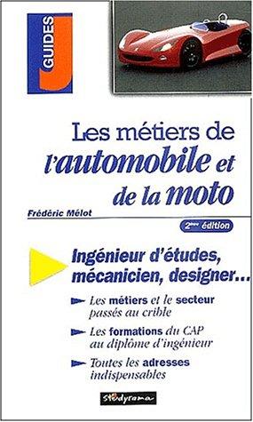 9782844722034: Les métiers de l'automobile et de la moto : 2ème édition