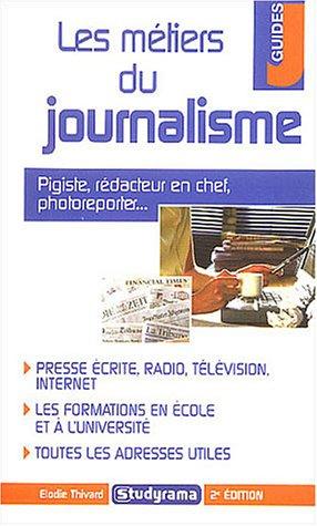 9782844723383: Les métiers du journalisme