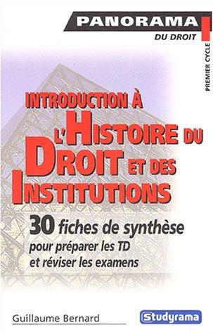 9782844724427: Introduction à l'histoire du droit et des institutions