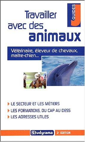9782844724663: Travailler avec des animaux