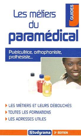 9782844727022: Les métiers du paramédical