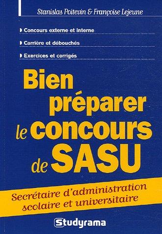 9782844727145: Bien préparer le concours de SASU : Secrétaire d'administration scolaire et universitaire