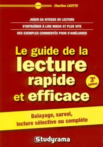 9782844727176: Le guide de la lecture rapide et efficace