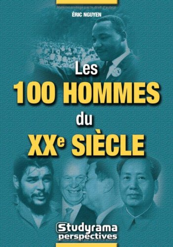 9782844727268: Les 100 hommes du XXe siècle (French Edition)