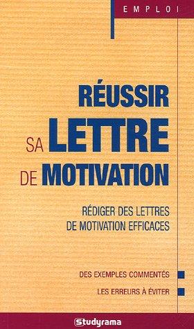 9782844727626: Réussir sa lettre de motivation