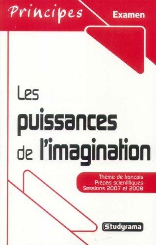 9782844728333: Les puissances de l'imagination (French Edition)
