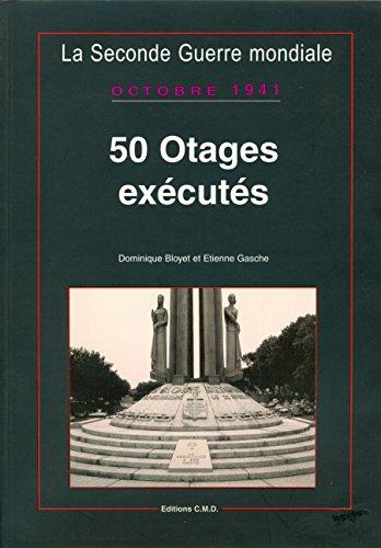 9782844770134: 50 otages exécutés, octobre 1941